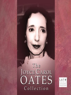 cover image of The Joyce Carol Oates Collection