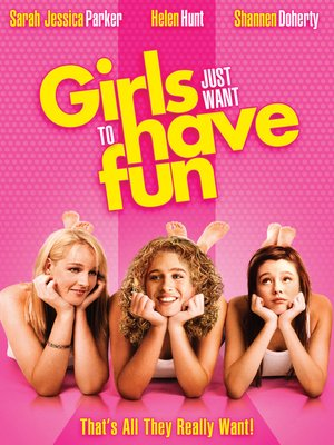 cover image of Girls Just Want to Have Fun