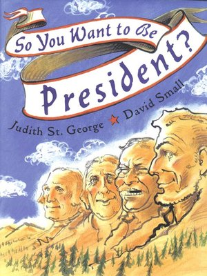 cover image of So You Want to Be President?