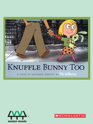 cover image of Knuffle Bunny Too