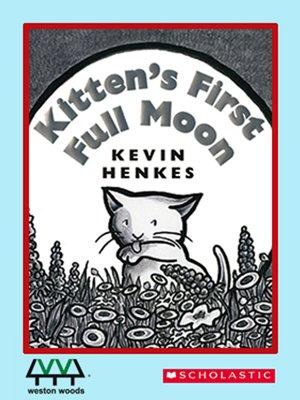 cover image of Kitten's First Full Moon