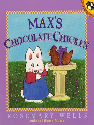 cover image of Max's Chocolate Chicken