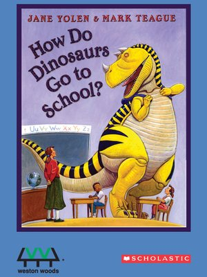 cover image of How Do Dinosaurs Go to School?