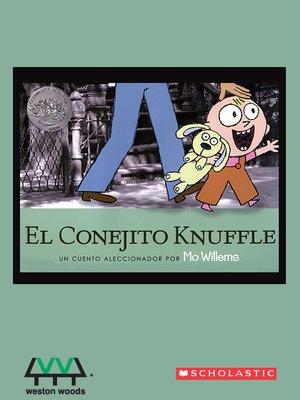 cover image of El Conejito Knuffle