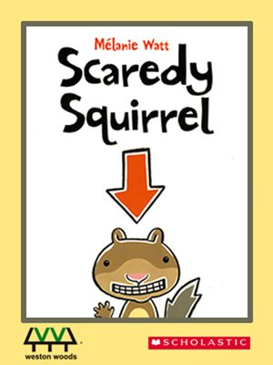 cover image of Scaredy Squirrel