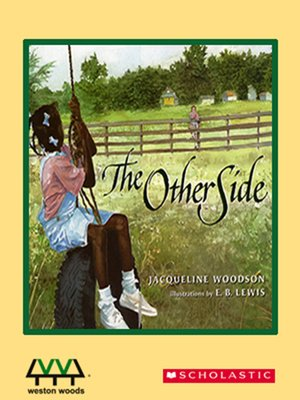 The Other Side By Jacqueline Woodson Overdrive Rakuten Overdrive
