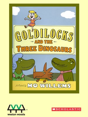 cover image of Goldilocks and the Three Dinosaurs