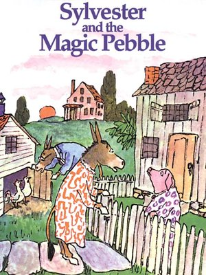 cover image of Sylvester and the Magic Pebble