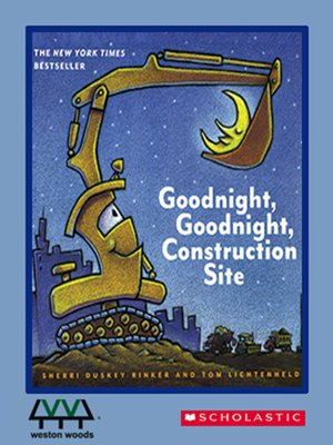 cover image of Goodnight, Goodnight, Construction Site