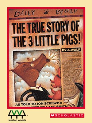 cover image of The True Story of the Three Little Pigs