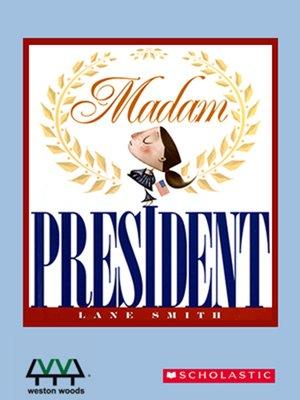 cover image of Madam President