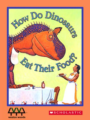 cover image of How Do Dinosaurs Eat Their Food?