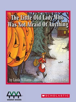 cover image of The Little Old Lady Who Was Not Afraid of Anything