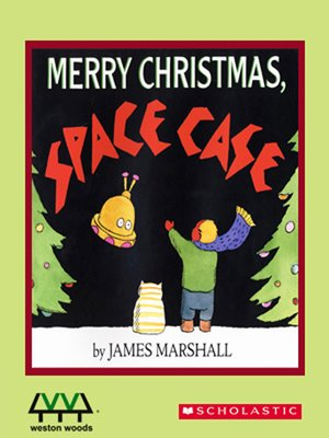 Merry christmas space case by james marshall 183 overdrive ebooks