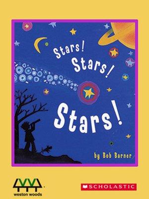 cover image of Stars! Stars! Stars!