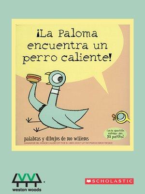 cover image of La Paloma Encuentra un Perro Caliente