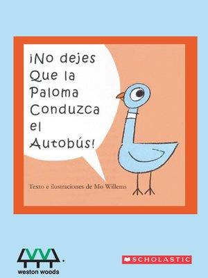 cover image of No Dejes Que la Paloma Conduzca el Autobus