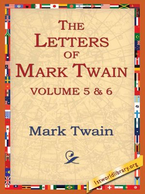 cover image of The Letters of Mark Twain, Volume 5 & 6