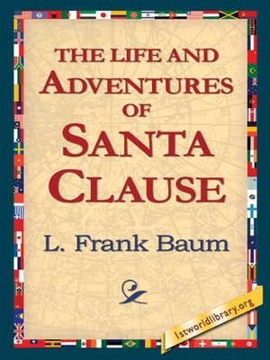 cover image of The Life and Adventures of Santa Clause