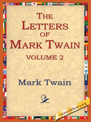 cover image of The Letters of Mark Twain, Volume 2