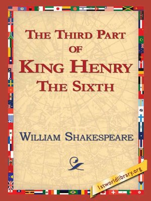 cover image of The Third Part of King Henry the Sixth