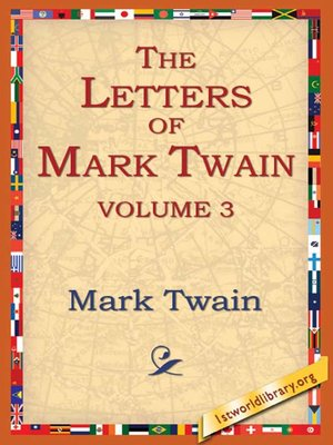 cover image of The Letters of Mark Twain, Volume 3