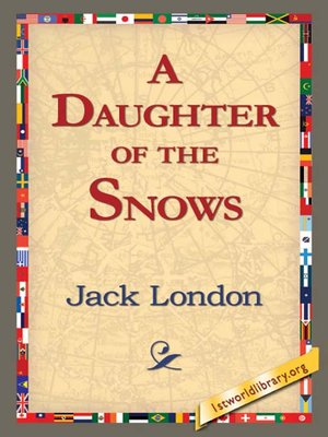 cover image of A Daughter of the Snows