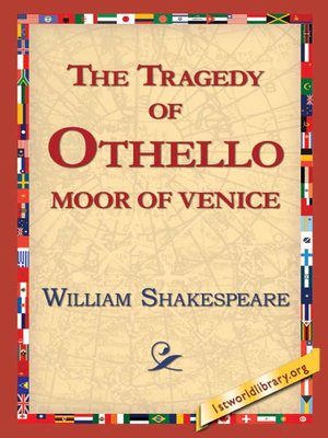 cover image of The Tragedy of Othello, Moor of Venice