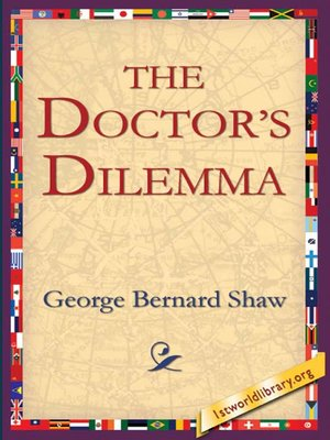 cover image of The Doctor's Dilemma