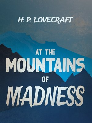 cover image of At the Mountains of Madness (Fantasy and Horror Classics)