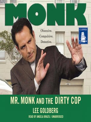 cover image of Mr. Monk and the Dirty Cop