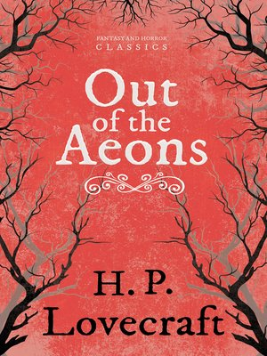 cover image of Out of the Aeons (Fantasy and Horror Classics)