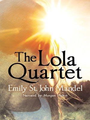 cover image of The LOLA QUARTET