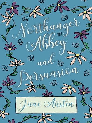 cover image of Northanger Abbey - Persuasion