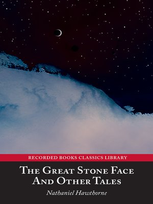 cover image of Great Stone Face and Other Tales