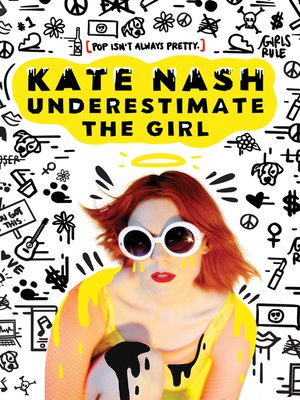 cover image of Kate Nash: Underestimate The Girl