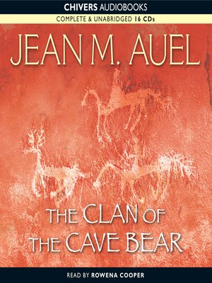 The Clan Of The Cave Bear By Jean M Auel Overdrive Rakuten