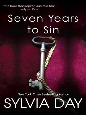 Sylvia day overdrive rakuten overdrive ebooks audiobooks and sylvia day author cover image of seven years to sin fandeluxe Image collections