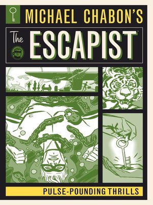 cover image of Michael Chabon's The Escapist: Pulse-Pounding Thrills