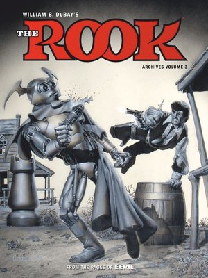 cover image of W.B. DuBay's The Rook Archives, Volume 3