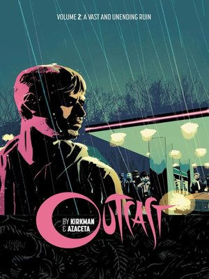 cover image of Outcast by Kirkman & Azaceta (2014), Volume 2