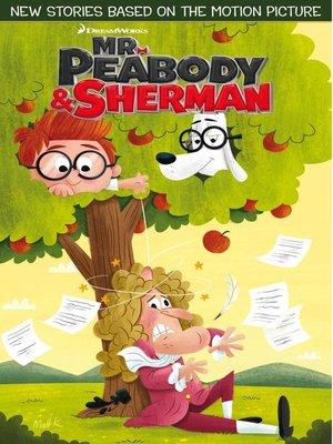 cover image of Mr. Peabody & Sherman