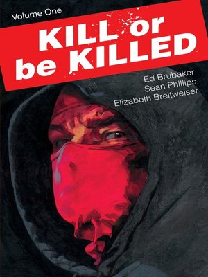 cover image of Kill or Be Killed (2016), Volume 4