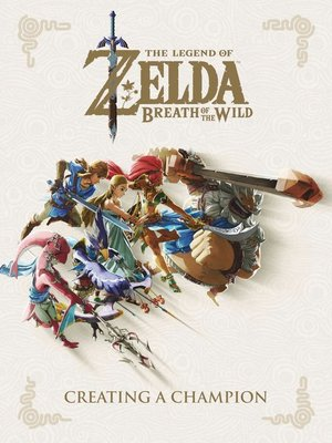 cover image of The Legend of Zelda: Breath of the Wild