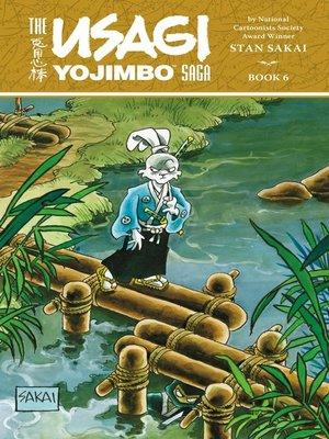 cover image of Usagi Yojimbo Saga, Volume 6