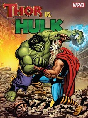 cover image of Thor Vs. Hulk