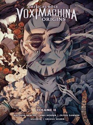 cover image of Critical Role Vox Machina Origins Volume 2