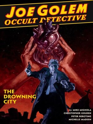 cover image of Joe Golem: Occult Detective (2015), Volume 1