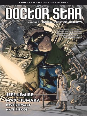 cover image of Doctor Star and the Kingdom of Lost Tomorrows