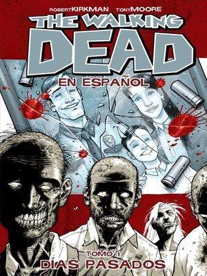 cover image of The Walking Dead En Español (2013), Tomo 1
